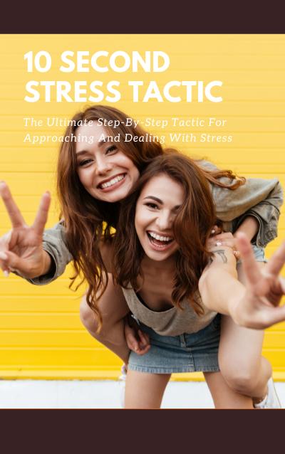 10 Second Stress Tactic